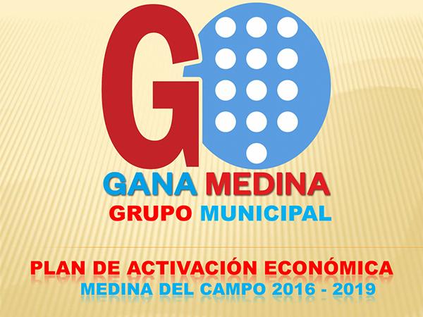 PLAN DE ACTIVACIÓN ECONÓMICA DE MEDINA DEL CAMPO 2016 -